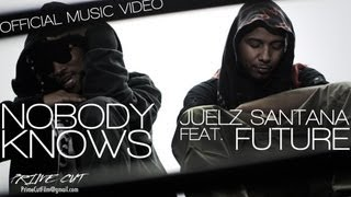 Juelz Santana - Nobody Knows (feat. Future) [Official Music Video]