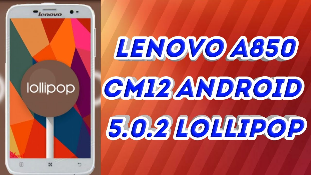 Lenovo A850+ Android Lollipop Videos - Waoweo