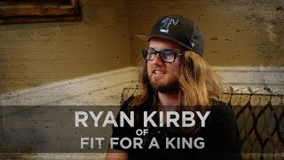 """I Didn't Think I Was A Role Model..."" -- Ryan Kirby of Fit For A King"