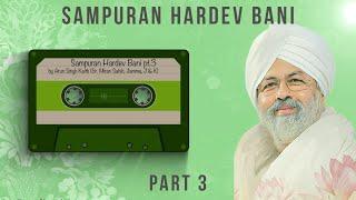 Sampuran Hardev Bani | Part 3 | By Arun ( Br. Miran Sahib, Jammu, J&K ) Nirankari Mission | 2021