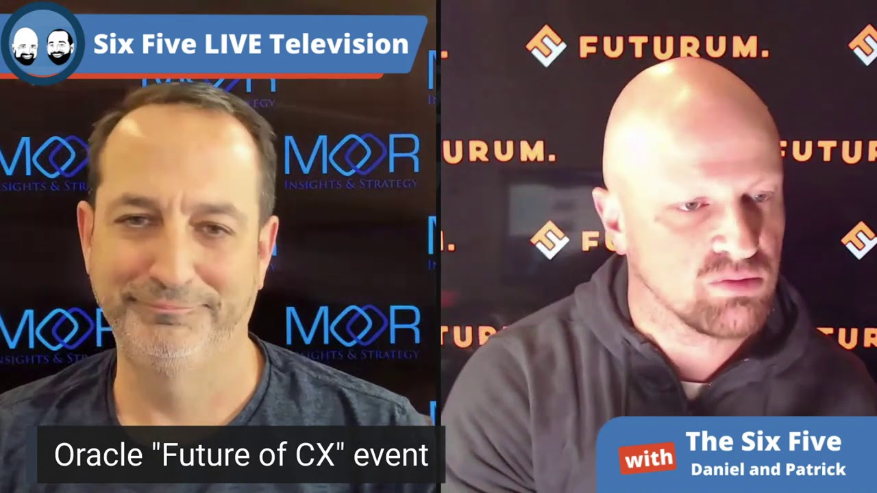 "Oracle ""Future of CX"" Event - Six Five Podcast Episode 59"