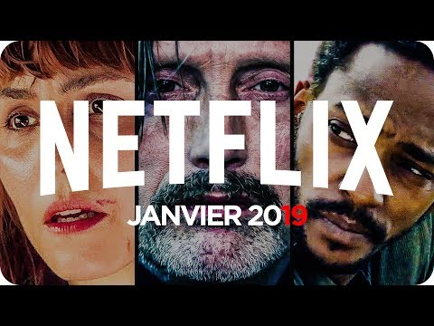 SORTIES NETFLIX 🔥 | Janvier 2019 | Le