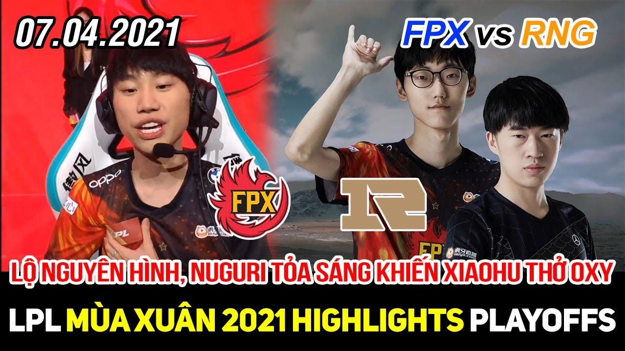 [LPL 2021] FPX vs RNG FULL Highlights | Lộ nguyên hình cực mạnh, Nuguri cho Xiaohu thở oxy gấp