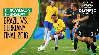 Brazil vs Germany - FULL match - Men's Football Final Rio 2016 | Throwback Thursday