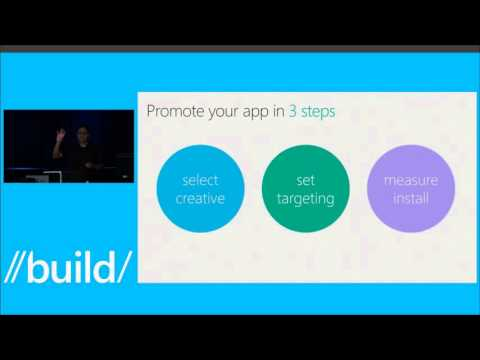 Build 2015 Monetize and Promote Your Universal Windows App with Ads