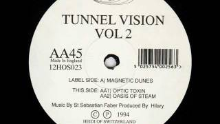 Tunnel Vision - Oasis Of Steam