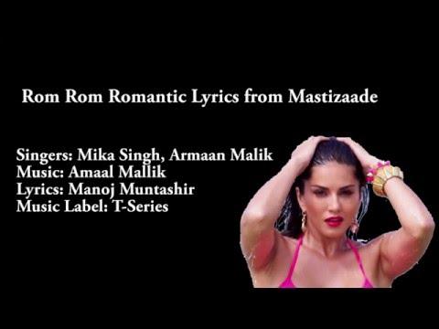 Rom Rom Romantic Lyrics |Mastizaade | Sunny Leone , Tushar Kapurand Vir Das