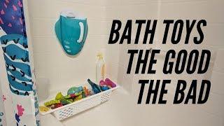 Bath toys: The Good, The Bad