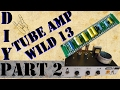 Build your own Tube Amp  Tiny Terror Copy by tubetown de   Episode 2 Main Board and Components