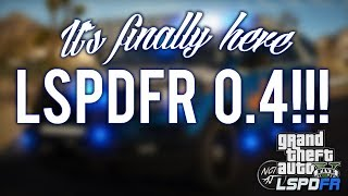 LSPDFR 0.4 is finally out! What a surprise! [????LIVE] GTA 5 LSPDFR