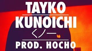 Tayko - くノ一 Kunoichi [Prod. Hocho]