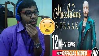 MASSTAANI (Official Video) B PRAAK JAANI Arvindr Khaira Reaction & Thoughts