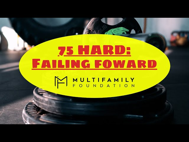 Our 75 HARD Journey: Fail Forward