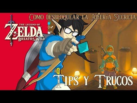 The Legend of Zelda: Breath of the Wild | Tips y Trucos |  Como desbloquear la Joyería Secreta