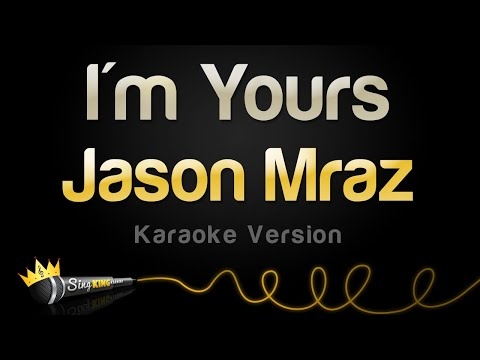Jason Mraz  Im Yours Karaoke Version
