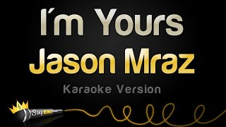 Jason Mraz - I'm Yours (Karaoke Version) MP3