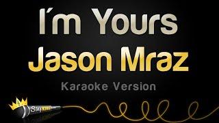 Download Jason Mraz - I'm Yours (Karaoke Version) Mp3 and Videos