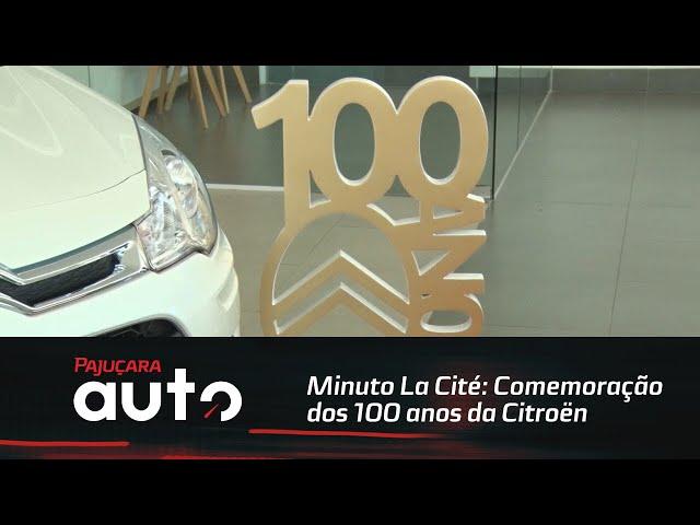 Minuto La Cité: Comemoração dos 100 anos da Citroën