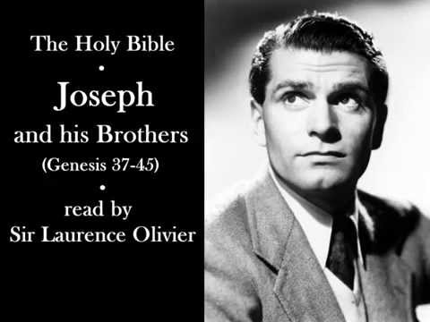 The Holy Bible (KJV) - Joseph and his Brothers - Read by Sir Laurence Olivier
