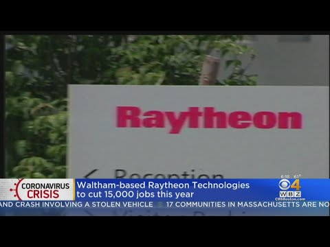 Waltham-Based Raytheon To Cut 15,000 Jobs This Year
