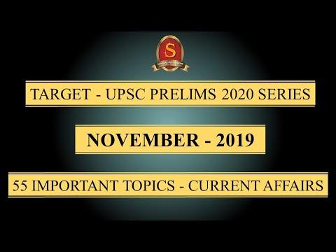 Target - UPSC Prelims 2020 Series    Current Affairs    November 2019    55 Important Topics   