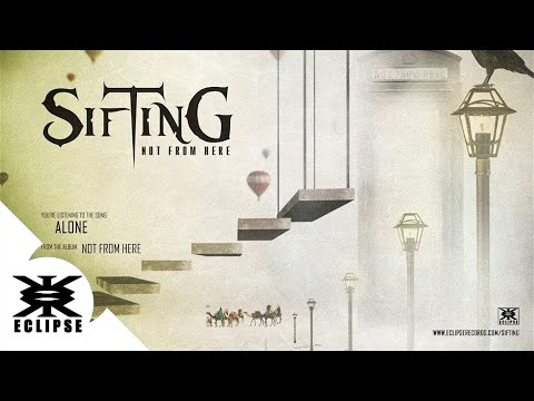 Sifting - Alone (official song)