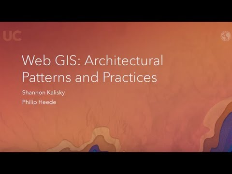 Web GIS: Architectural Patterns and Practices