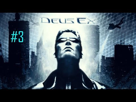 Deus Ex: Game Of The Year Edition |EXPLORING THE UNATCO HQ| (Part 3) |