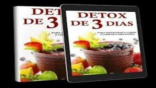 DIETA DETOX 3 DIAS saiba desinchar  seu Corpo veja Como é possível  limpar o seu Organismo