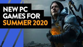 New Pc Game Releases For Summer 2020 And Beyond