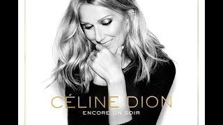Céline Dion - Encore un soir - Paroles/Lyrics