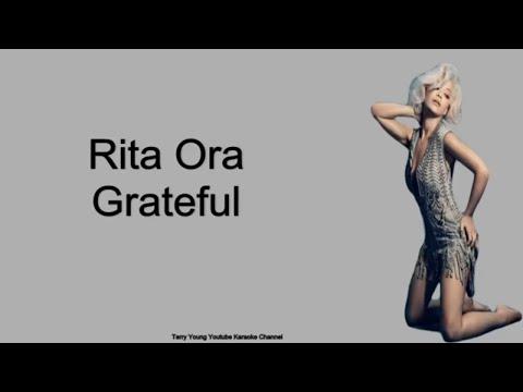 Rita Ora Grateful With Karaoke Lyrics Vocals And Audio 2019
