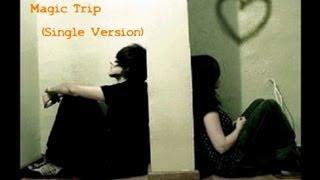 Magic Trip ( Words & Music by James Powlett 2013 ) Studio Single version