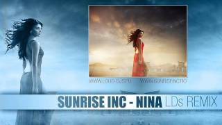 SUNRISE INC - Nina (LDJs Remix)