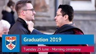 University of St Andrews Graduation, Tuesday 25 June 2019 - Morning Ceremony