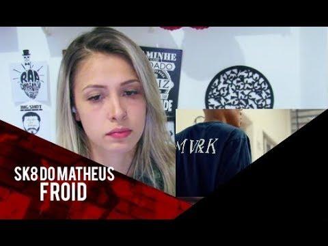 Froid - Sk8 do Matheus [REAÇÃO/ANÁLISE]