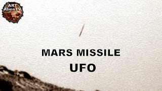 Mars Missile UFO: In Opportunity Rover Image? ArtAlienTV