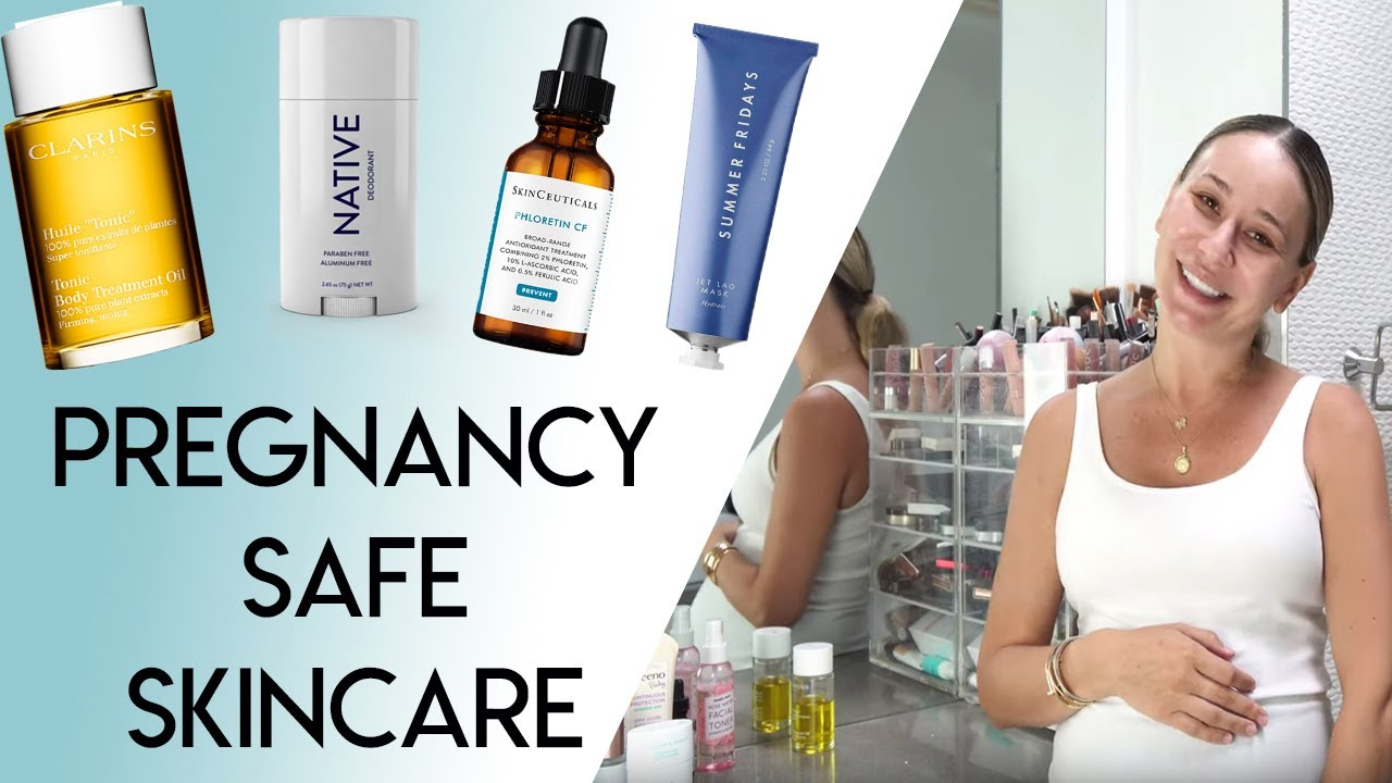Pregnancy Safe Skincare Products 2019 Youtube