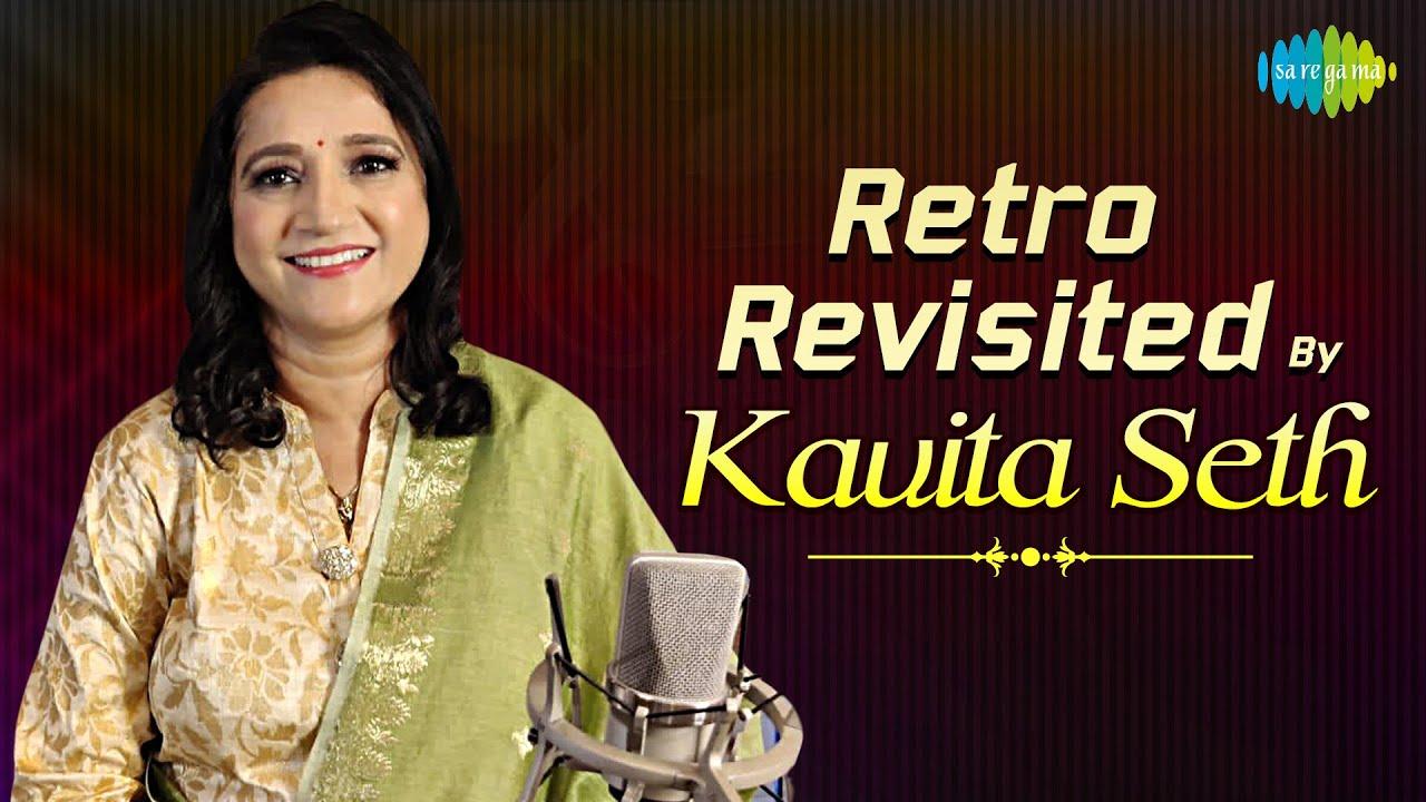 Retro Revisited by Kavita Seth | Ek Pyaar Ka Nagma Hain | Waqt Ne Kiya  | Cover Song | Recreation