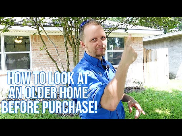 How to Look at an Older Home Before Purchase