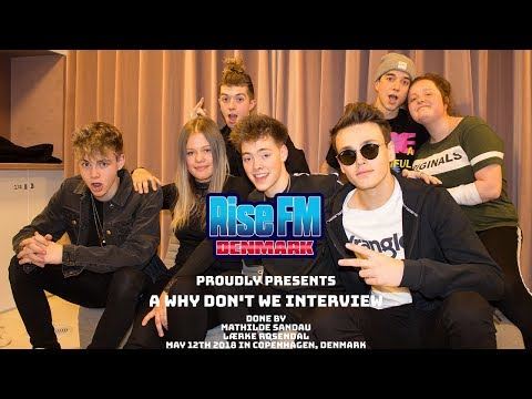 Mathilde & Lærke interviews Why Don't We - Rise FM Denmark