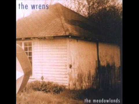 The Wrens - The Meadowlands - Full Album