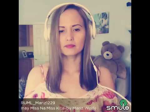 Inay Miss Na Miss Kita song by Mariz Wolfe