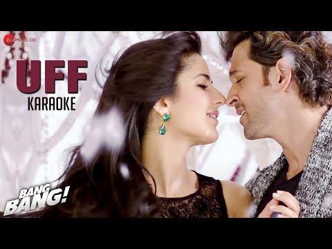 UFF  - Karaoke + Lyrics (Instrumental) | BANG BANG! | Hrithik Roshan & Katrina Kaif | HD