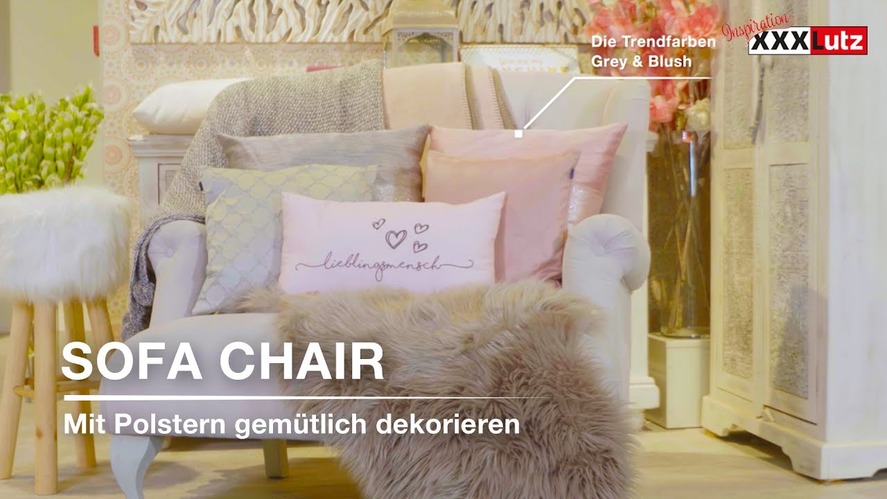 Sofa chair mit polstern gem tlich dekorieren xxxlutz for Sofa dekorieren