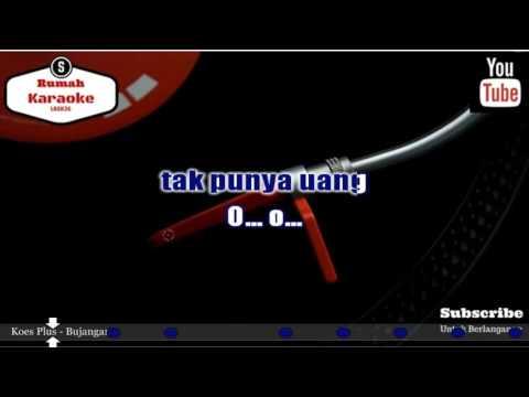 Karaoke Koes Plus - Bujangan