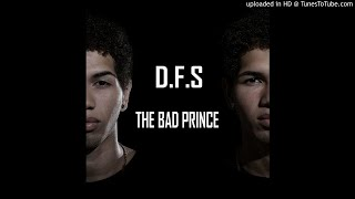 DFS - THE BAD PRINCE - noche de party