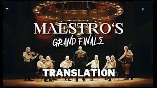 "XATAR ""Maestro´s Grand Finale"" Translation"
