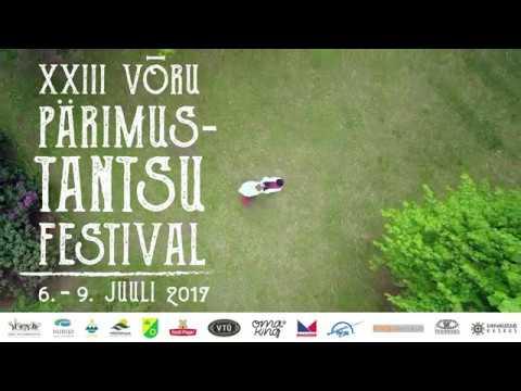 Võru pärimustantsu festival 2017