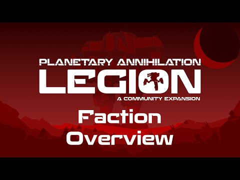 What Is Legion? Faction Overview | Planetary Annihilation 396